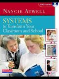Systems to Transform Your Classroom and School [With DVD]