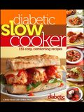 Diabetic Living Diabetic Slow Cooker: 151 Cozy, Comforting Recipes