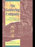 The Gathering Company: Part Three of the Marshes of Mount Liang
