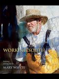 Working South: Paintings and Sketches