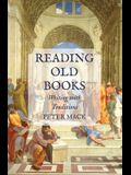 Reading Old Books: Writing with Traditions