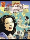 Hedy Lamarr and a Secret Communication System (Inventions and Discovery)