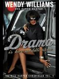 Drama Is Her Middle Name: The Ritz Harper Chronicles Vol. 1