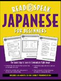 Read and Speak Japanese for Beginners (Book + Audio CD)