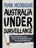 Australia Under Surveillance: How Should We ACT?