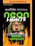 Neon Lights: A Short Story