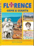 Florence: A Traveler's Guide to Its Gems & Giants