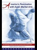 America's Fascination with Asian Martial Arts