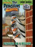 Penguins on a Mission (The Penguins of Madagascar)