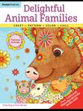 Delightful Animal Families: Craft, Pattern, Color, Chill