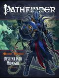 Pathfinder #18: Second Darkness: Descent Into Midnight