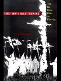 The Invisible Empire: The Ku Klux Klan in Florida