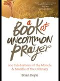 A Book of Uncommon Prayer