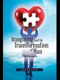 Imagining and the Transformation of Man: 1964 Lectures