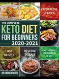 The Complete Keto Diet for Beginners 2020-2021