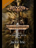 Vampire Assassin League, Barbarian: A Forever Mate & Exist