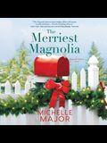 The Merriest Magnolia Lib/E
