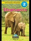 Elephants: Animals That Change the World! (Engaging Readers, Level 2)