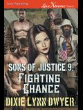 Sons of Justice 9: Fighting Chance (Siren Publishing Lovextreme Forever)