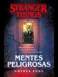 Stranger Things: Mentes Peligrosas / Stranger Things: Suspicious Minds: The First Official Stranger Things Novel