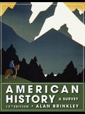 American History a Survey Student Edition (Nasta Binding)