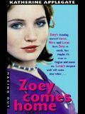 Zoey Comes Home