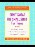 Don't Sweat the Small Stuff for Teens Journal