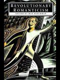 Revolutionary Romanticism: A Drunken Boat Anthology