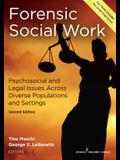 Forensic Social Work: Psychosocial and Legal Issues Across Diverse Populations and Settings