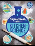Experiment with Kitchen Science: Fun Projects to Try at Home