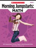 Morning Jumpstarts: Math: Grade 3: 100 Independent Practice Pages to Build Essential Skills