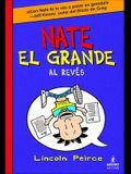Nate El Grande Al Reves (Big Nate Flips Out)