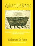 Vulnerable States: Bodies of Memory in Contemporary Caribbean Fiction