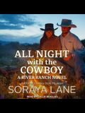 All Night with the Cowboy Lib/E