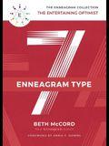 The Enneagram Type 7: The Entertaining Optimist