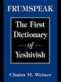 Frumspeak: The First Dictionary of Yeshivish
