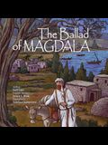 The Ballad of Magdala