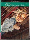 Kit Saves The Day (American Girl (Quality))
