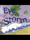 Eye of the Storm: A Book About Hurricanes (Amazing Science: Weather)