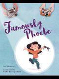 Famously Phoebe