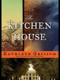 The Kitchen House: A Novel (Library Edition)