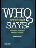 Who Says?: The Writer's Research