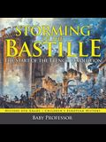 Storming of the Bastille: The Start of the French Revolution - History 6th Grade - Children's European History