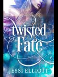Twisted Fate: A Paranormal Romance