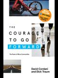 The Courage to Go Forward: The Power of Micro Communities