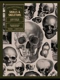 Skulls and Skeletons: An Image Archive and Anatomy Reference Book for Artists and Designers: An Image Archive and Drawing Reference Book for
