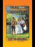 Trail from St. Augustine (Cracker Western)
