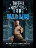 The Last Airbender Mad Libs