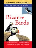 Bizarre Birds (Peterson Field Guides for Young Naturalists)