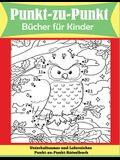 Punkt-zu-Punkt Bücher für Kinder: Unterhaltsames und Lehrreiches Punkt-zu-Punkt-Rätselbuch